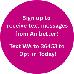 Sign up to receive text messages from Ambetter! Text WA to 36453 to Opt-in today!